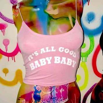 SWEET LORD O'MIGHTY! ITS ALL GOOD SKINNY TANK IN PINK