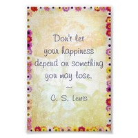 Your Happiness (C.S. Lewis Quote) Poster