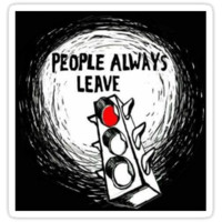 People always leave - One Tree Hill Quote by 6minutess