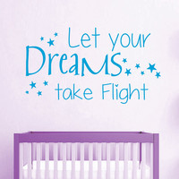 Wall Decal Quote Let Your Dreams Take Flight Vinyl Decals Stars Art Mural Home Boy Girl Bedroom Interior Design Baby Kids Nursery Decor KY66