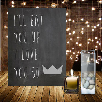 24 HR SALE 50%!! Where The Wild Things Are Boys Bedroom I'll Eat You Up I Love You So Max Crown Digital Print 8x10 Boys Nursery
