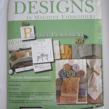 Designs In Machine Embroidery Perfect Placement Kit