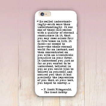 Great Gatsby Quote Phone Case  - iPhone 6 Case - iPhone 5 Case - iPhone 4 Case - Samsung S4 Case - iPhone 5C - Tough Case - Matte Case