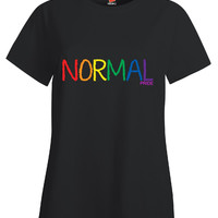 Normal Gay Pride - Ladies T Shirt