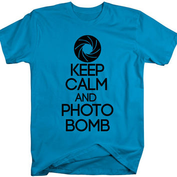 Men's Unisex Funny Keep Calm Photo Bomb T-Shirt Photo Shirts Shutter Camera Tee