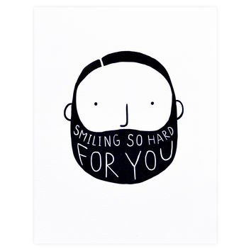 Smiling So Hard For You Greeting Card