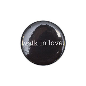 walk in love. Black Button