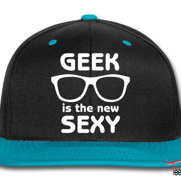 Geek is the new sexy Snapback