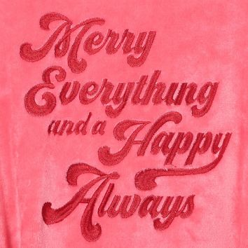 Merry Everything and Happy Always Plush Robe