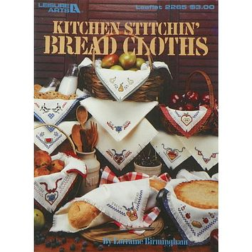Kitchen Stitchin' Bread Cloths - Counted Cross Stitch Leaflet - Leisure Arts