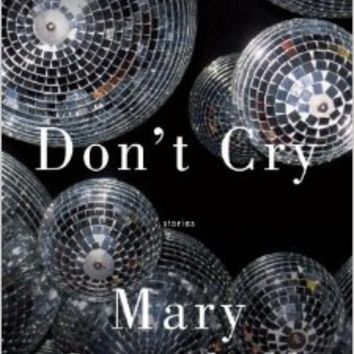 Don't Cry (Vintage Contemporaries) Paperback – March 9, 2010