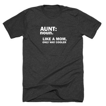 Aunt noun like a mom,
