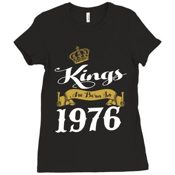 kings are born in 1976 Ladies Fitted T-Shirt