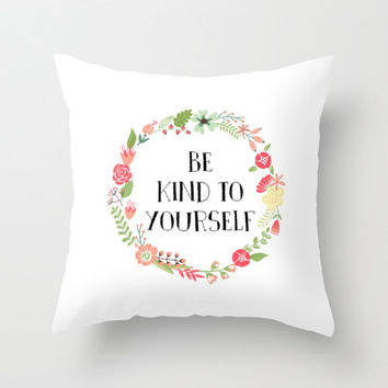 """Inspirational """"Be Kind to Yourself"""" quote typography home decor throw pillow cover, decorative pillow home accessory"""