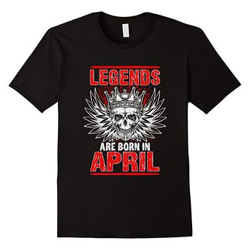 Legends Are Born In April Birthday Skull Wings T Shirt