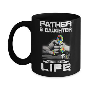 Autism Awareness Father And Daughter Best Friends For Life Mug