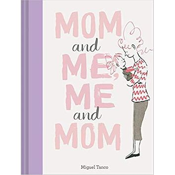 MOM AND ME, ME AND MOM BOOK