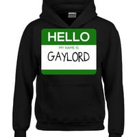 Hello My Name Is GAYLORD v1-Hoodie