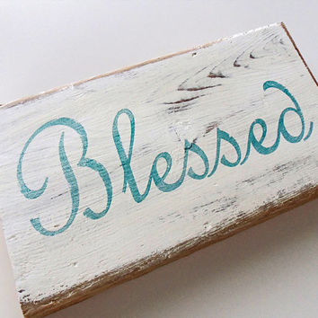 Blessed Wood Sign Rustic Home Decor Primitive I