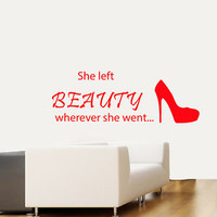 Wall Decals Vinyl Sticker Decal Quotes She Left Beauty Fashion Shoes Decor kk178