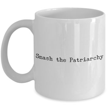 Smash the Patriarchy Mug Feminist Coffee Cup