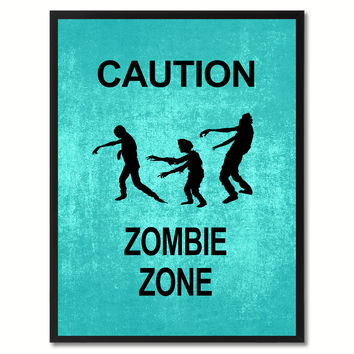 Caution Zombie Zone Funny Sign Aqua Print on Canvas Picture Frames Home Decor Wall Art Gifts 91721