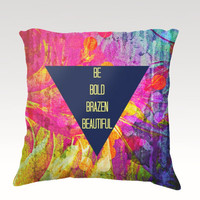BE BOLD Brazen Beautiful, Fine Art Velveteen Throw Pillow Cover 18x18 Abstract Typography Pink Blue Purple Modern Dorm Home Decor Painting