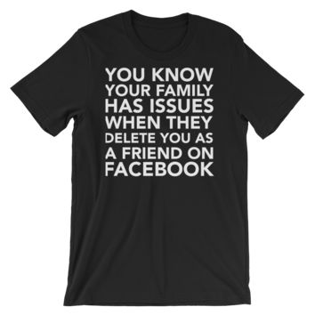 Facebook Family Issues Graphics Short-Sleeve Unisex T-Shirt