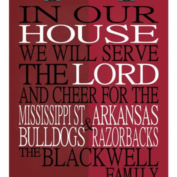 A House Divided - Mississippi State Bulldogs & Arkansas Razorbacks personalized family poster Christian gift sports art -multiple sizes