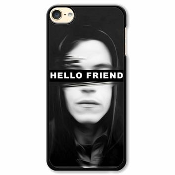 Mr Robot Hello Friends iPod Touch 6 Case