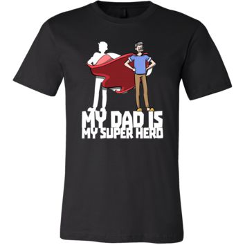 Best Daddy Ever T-shirt, My Dad is my Super Hero T-shirt