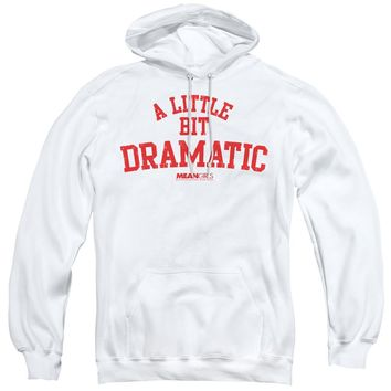 Mean Girls Hoodie A Little Bit Dramatic White Hoody