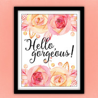 Hello, Gorgeous! Print, Watercolor Flowers Quote Wall Art, Boho Style Nursery Print, Pretty + Paper 8x10 Physical Print