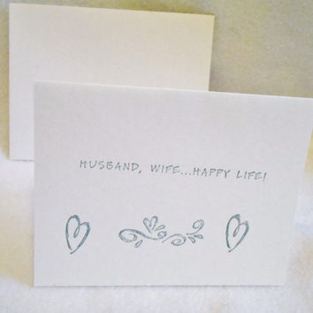 Husband Wife Happy Life wedding card, hand stamped wedding/shower card, perfect card for weddings, showers, and engagements