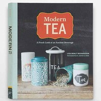 Modern Tea: A Fresh Look At An Ancient Beverage By Lisa Boalt Richardson & Jenifer Altman- Assorted One