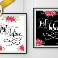Just Believe Print Digital Download (2 VERSIONS INCLUDED!), scripture art, Mark 5, christian art, flower accents, calligraphy