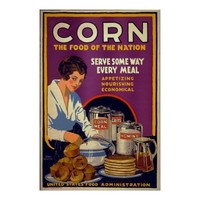 Corn ~ The Food of the Nation ~ Vintage WW1