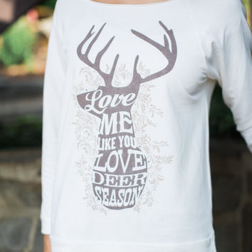 Love Me Like You Love Deer Season Sweatshirt - ATX Mafia
