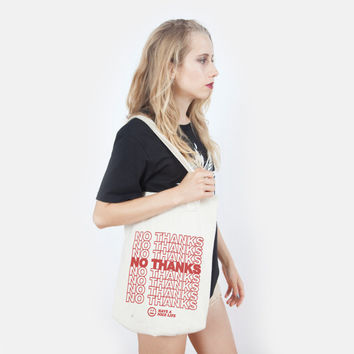 No Thanks, Have a Nice Life Tote Bag