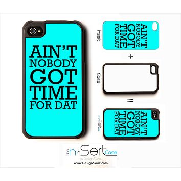 "Blue ""Ain't Nobody Got Time For That"" n-Sert Case"