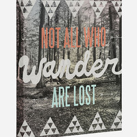 Not All Who Wander Are Lost Canvas Wall Art Multi One Size For Women 27339895701