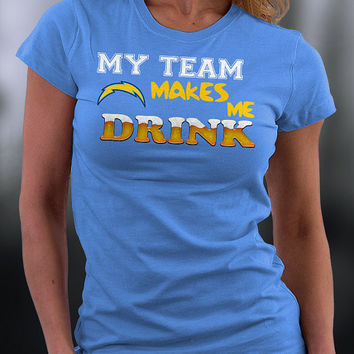 San Diego Chargers,san Diego Chargers Tshirt, Chargers T Shirt,san Diego Chargers My Team Makes Me Drink T-shirt