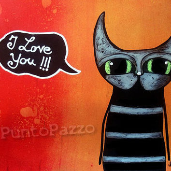 I love you - orig. cat illustration on paper - Acrylic paint & watercolor - funny feline