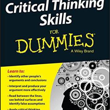 Critical Thinking Skills for Dummies (For Dummies)