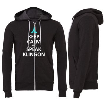 KEEP CALM AND SPEAK KLINGON ZIPPER HOODIE
