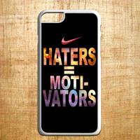 Nike Haters Motivation Custom for iphone 4/4s/5/5s/5c/6/6+, Samsung S3/S4/S5/S6, iPad 2/3/4/Air/Mini, iPod 4/5, Samsung Note 3/4, HTC One, Nexus Case*PS*