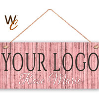 "Company Sign, Place Your Logo on Sign, Personalized 6""x14"" Sign, Promote Business or Boutique, Rustic Pink Wood Style, Made To Order"