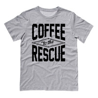 Coffee to the Rescue Shirt