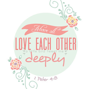 Bible verse love each other deeply