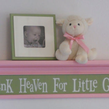 "Pink and Green Nursery Shelf - Thank Heaven For Little Girls - Sign on 30"" Shelf - Whimsical Nursery Wall Decor"